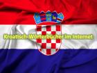 Kroatisch-Woerterbuecher